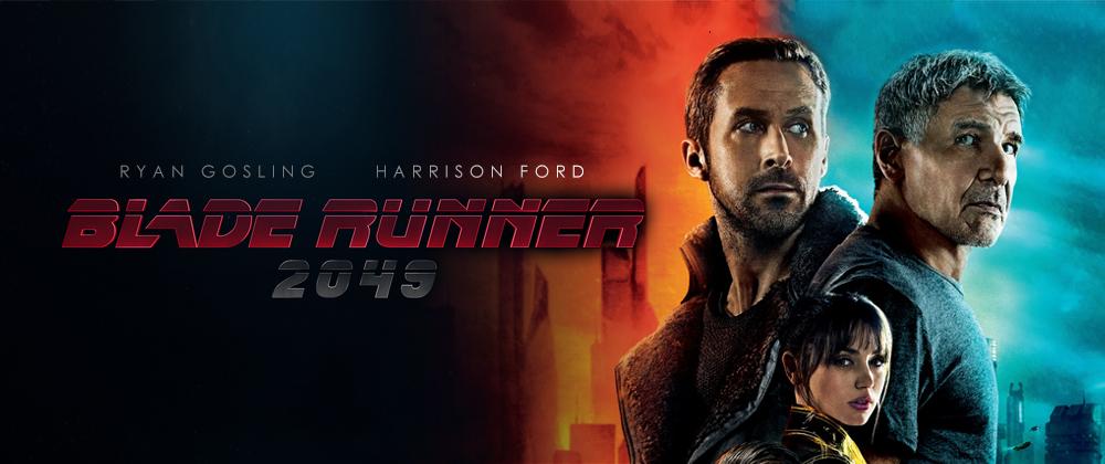 Blade Runner 2049 (Coming Soon)