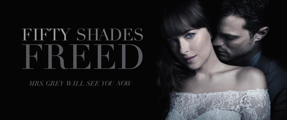 Fifty Shades Freed (Coming Soon)